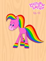Rainbow Horse Episode 1 [HD]