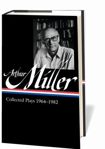 Arthur Miller: Collected Plays 1964-1982 (Library of America) (Library Of America Arthur Miller compare prices)