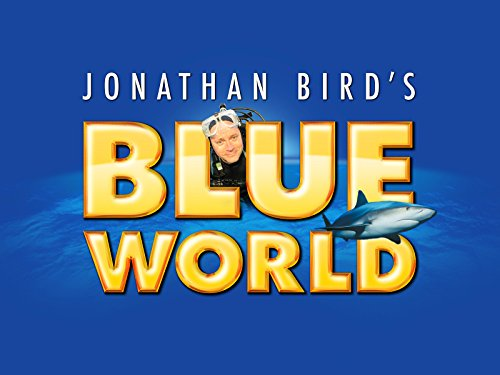 Jonathan Bird's Blue World - Season 3