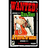 Tilsit - Jeu de carte - Wanted : Ext. A Fistful Of Cards + High Noonpar Tilsit