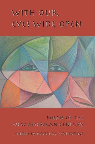 With Our Eyes Wide Open: Poems of the New American Century