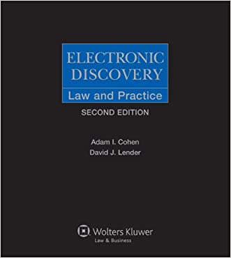 Electronic Discovery: Law & Practice (Electronic Discovery: Law and Practice)