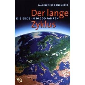 Der lange Zyklus. Die Erde in 10000 Jahren