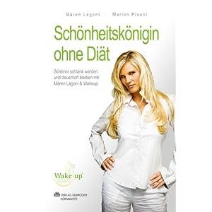 eBook Cover für  SCH Ouml NHEITSK Ouml NIGIN OHNE DI Auml T Sch ouml ner schlank werden und dauerhaft bleiben mit Maren Lagoni amp Wakeup