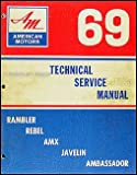 1969 AMC Repair Shop Manual Original AMX Javelin Rambler Rebel Ambassador