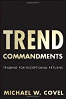 Trend Commandments: Trading for Exceptional Returns ebook download