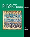 img - for Physics: Concepts and Connections (5th Edition) [Paperback] [2009] 5 Ed. Art Hobson book / textbook / text book