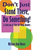 img - for Don't Just Stand There book / textbook / text book