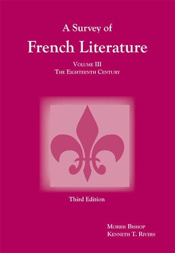A Survey of French Literature, Vol. 3: The 18th Century (French Edition) PDF