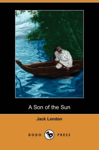 A Son of the Sun (Dodo Press)