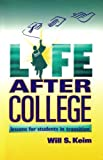 img - for Life After College: Lessons for Students in Transition book / textbook / text book