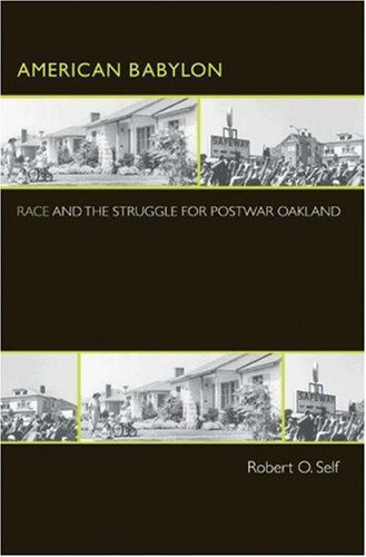 American Babylon: Race and the Struggle for Postwar...