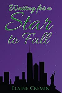 Waiting For A Star To Fall by Elaine Cremin ebook deal