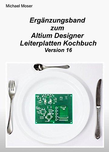 erganzungsband-zum-altium-designer-leiterplatten-kochbuch-version-16
