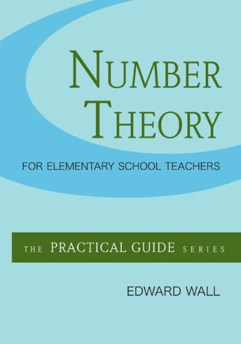 Number Theory for Elementary School Teachers