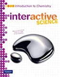 MIDDLE GRADE SCIENCE 2011 CHEMISTRY:STUDENT EDITION (Interactive Science)