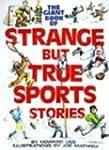 GIANT BOOK STRANGE BUT TRUE SP