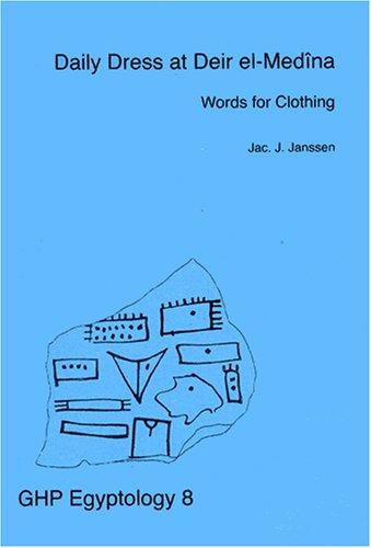 Daily Dress at Deir el-Medina, Words for Clothing (Ghp Egyptology)