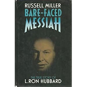 Bare-faced Messiah - Russell Miller