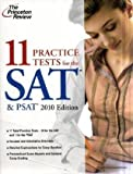 11 Practice Tests for the SAT & PSAT, 2010 Edition (College Test Preparation)