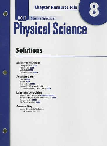 Holt Science Spectrum Physical Science Chapter 8 Resource File: Solutions