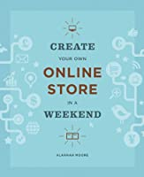 Create Your Own Online Store in a Weekend