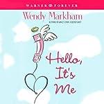 Hello, It's Me | Wendy Markham