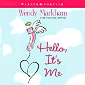 Hello, It's Me | [Wendy Markham]