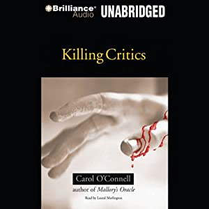 Killing Critics | [Carol O'Connell]