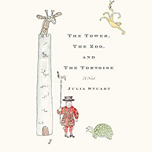 The Tower, The Zoo, and The Tortoise Audiobook