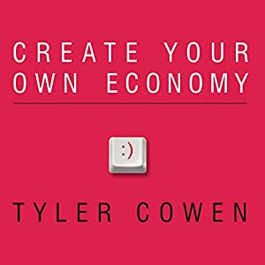 Create Your Own Economy Audiobook