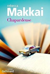 Chapardeuse par Rebecca Makkai