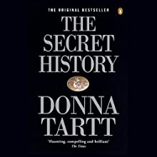 The Secret History | Livre audio Auteur(s) : Donna Tartt Narrateur(s) : Donna Tartt