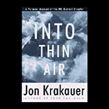 Into Thin Air Audiobook by Jon Krakauer Narrated by Jon Krakauer