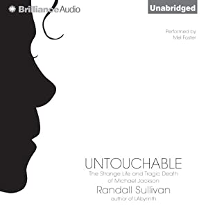 Untouchable: The Strange Life and Tragic Death of Michael Jackson | [Randall Sullivan]