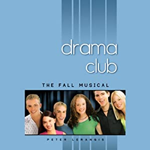 The Fall Musical, Drama Club #1 | [Peter Larangis]