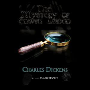 The Mystery of Edwin Drood: An Unfinished Novel by Charles Dickens | [Charles Dickens]