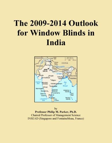 The 2009-2014 Outlook for Window Blinds in India
