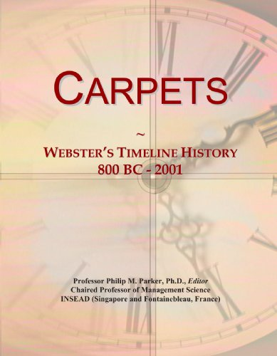 Carpets: Webster's Timeline History, 800 BC - 2001