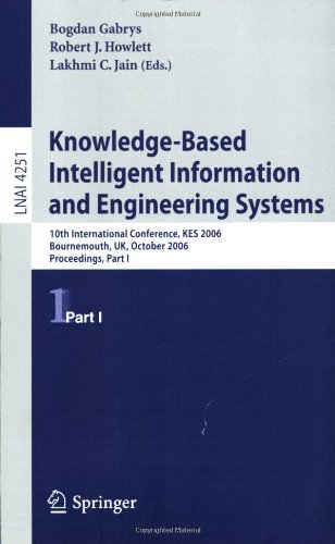 Knowledge-Based Intelligent Information and Engineering Systems: 10th International Conference, KES 2006, Bournemouth, UK, October 9-11 2006, Proceedings, Part I