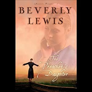 The Preacher's Daughter: Annie's People Series, Book 1 | [Beverly Lewis]