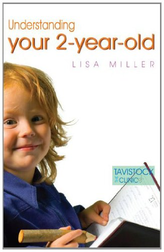 Understanding Your Two-Year-Old (Understanding Your Child Series) (Tavistock Clinic)