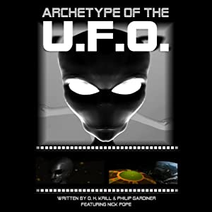 Archetype of the UFO | [O. H. Krill]