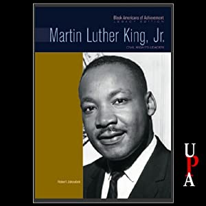 Black Americans of Achievement: Martin Luther King, Jr. | [Robert Jakoubek]