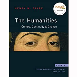 VangoNotes for The Humanities: Culture, Continuity and Change: Book 4   [Henry M. Sayre]