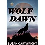 WOLF DAWN: Science Fiction/ Dark Heroic Fantasy/ Romance