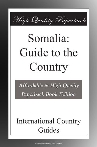 Somalia: Guide to the Country