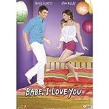 Babe, I Love You