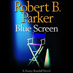 Blue Screen | [Robert B. Parker]