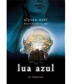 Lua azul (Os imortais Livro 2)